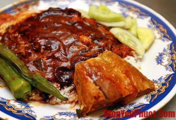 Nasi kandar món ngon khó cưỡng tại Malaysia. Kinh nghiệm ăn uống khi du lịch Malaysia