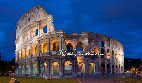 Đi đâu khi du lịch Italia? Thăm quan Thành Rome cổ kính, hướng dẫn đi tham quan, vui chơi ở Ý