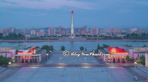 Kinh nghiệm du lịch Triều Tiên tự túc, giá rẻ: Hướng dẫn đi tham quan, khám phá Triều Tiên