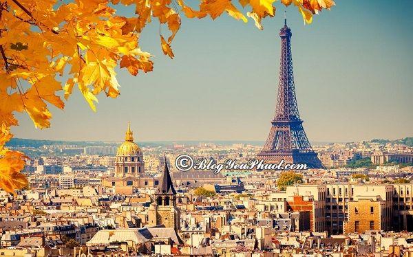 Kinh nghiệm xin visa đi du lịch Pháp: Xin visa đi Pháp du lịch có khó không, cần những giấy tờ gì?