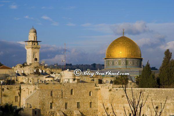 Kinh nghiệm du lịch Israel