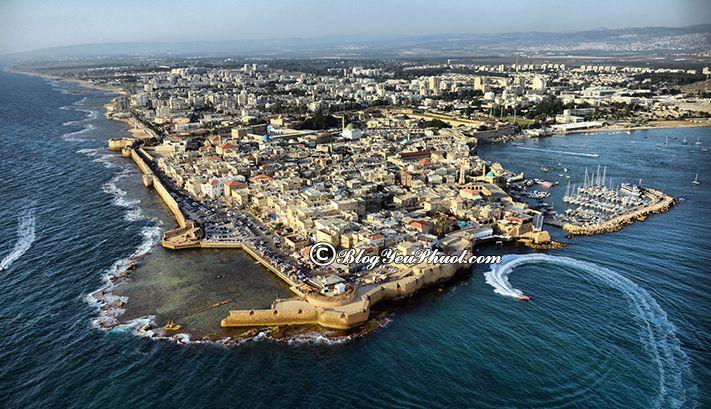 Hướng dẫn đi du lịch, vui chơi, ăn uống ở Israel: Địa điểm tham quan, du lịch tại Israel- Tham quan thành phố cổ Acre