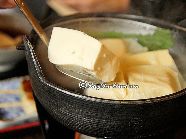 Khám phá ẩm thực Kyoto với món đậu phụ Kyoto: Kinh nghiệm vui chơi, ăn uống khi đi du lịch Kyoto