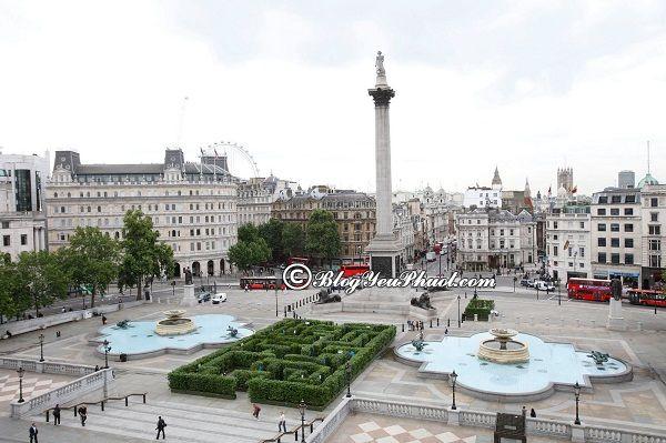 Đi đâu khi du lịch London?-Quảng trường Trafalgar Square