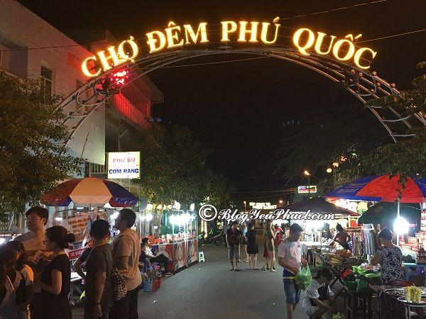 Địa điểm ăn uống ngon, giá rẻ ở Phú Quốc: Du lịch Phú Quốc ăn đặc sản ở đâu?