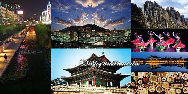 Nên đi đâu khi du lịch Hàn Quốc?