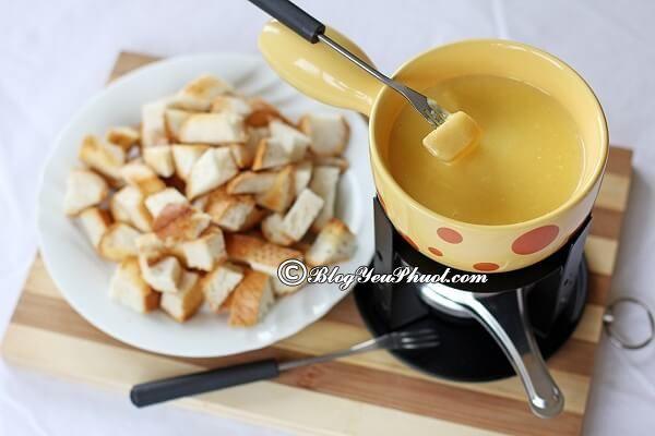 Nên ăn gì khi du lịch Zurich? Món Cheese fondue – Lẩu phô mai hấp dẫn, Món ăn ngon đặc sản nổi tiếng ở Zurich