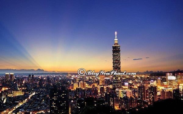 Địa điểm du lịch nổi tiếng ở Đài Loan: Nên đi chơi đâu khi đến Đài Loan du lịch?