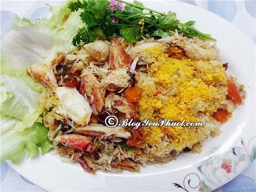 Cơm Ghẹ Phú Quốc – Món ăn không thể thiếu khi du lịch Phú Quốc, đặc sản Phú Quốc ngon, nổi tiếng