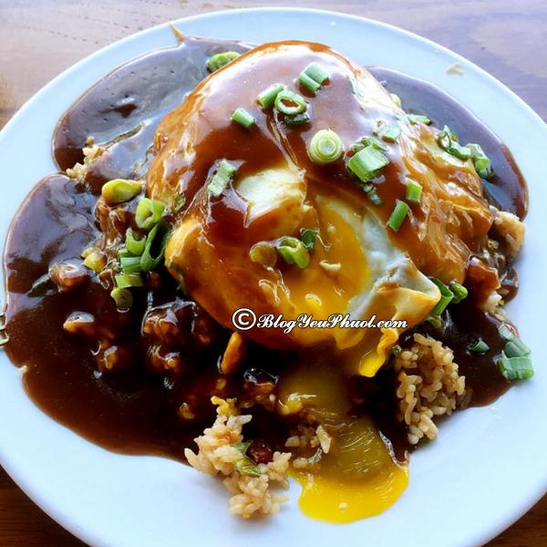 Nên ăn gì khi đi du lịch Hawaii? Món ăn ngon đặc sản nổi tiếng ở Hawaii