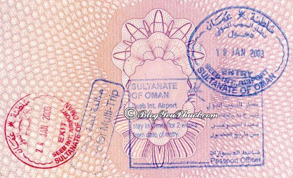 Thủ tục xin visa du lịch Oman: Xin visa du lịch Oman ở đâu, có khó không?