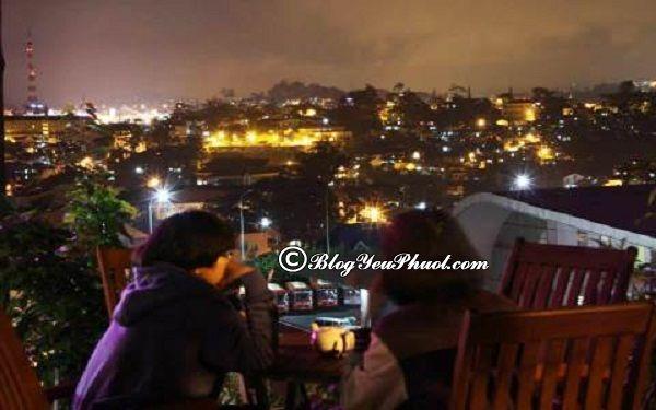 Quán café có view đẹp nhất Đà Lạt - Quán DaLat Nights Café: Địa chỉ thưởng thức cà phê ngon, nổi tiếng ở Đà Lạt