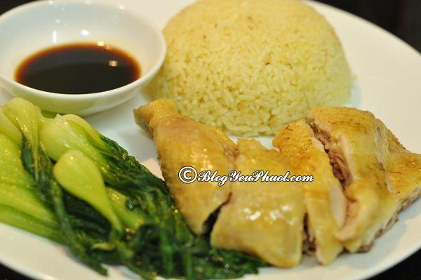 Quán cơm gà ngon ở Sài Gòn -Cơm gà Hải Nam: Ăn cơm gà ở đâu Sài Gòn ngon, bổ, rẻ?