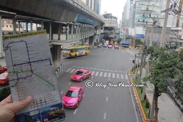 cách đi tàu điện BTS và MRT Bangkok: Du lịch Bangkok đi tàu điện BTS và MRT như thế nào?