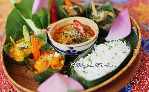 Du lịch Campuchia ăn gì, ăn ở đâu ngon, rẻ? Địa chỉ ăn uống nổi tiếng ở Campuchia