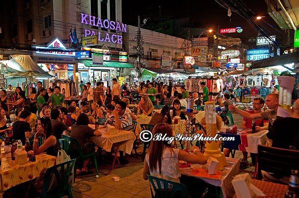 Chơi gì khi du lịch Khao San? Địa điểm tham quan, vui chơi, ăn uống nổi tiếng, giá rẻ ở Khao San Bangkok