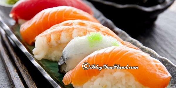 Nhà hàng sushi ngon nhất tại Nha Trang: Nha Trang có nhà hàng sushi nào ngon, nổi tiếng?