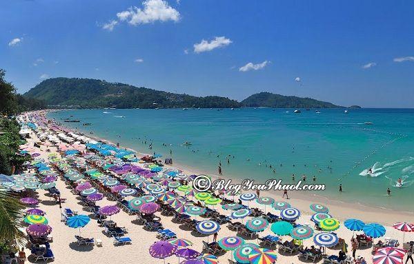 Những bãi biển đẹp và nổi tiếng ở phuket: Du lịch Phuket đi đâu tắm biển đẹp, hút khách nhất?