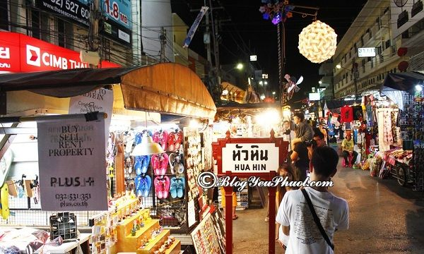 Địa chỉ mua sắm giá rẻ khi du lịch Hua Hin: Địa chỉ những khu chợ nổi tiếng, sầm uất nhất Hua Hin