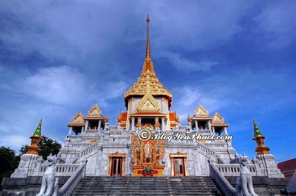 Du lịch Thái Lan nên đến ngôi chùa nào? Địa chỉ, giá vé tham quan những ngôi chùa cổ, nổi tiếng nhất Bangkok