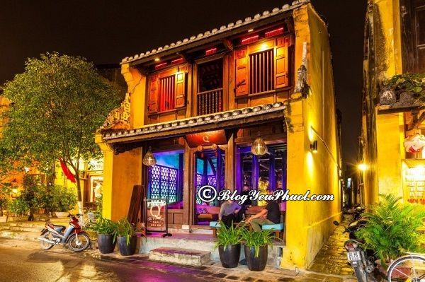 Những quán bar đẹp, nổi tiếng nhất ở Hội An