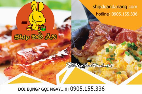 Quán ăn nổi tiếng ship nhanh tại Đà Nẵng: Quán ăn nào ở Đà Nẵng nhận ship đồ ăn tận nhà?
