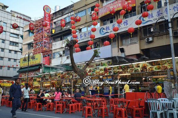 Phố ẩm thực nổi tiếng nhất ở Kuala Lumpur: Du lịch Kuala Lumpur nên ăn uống ở đâu?