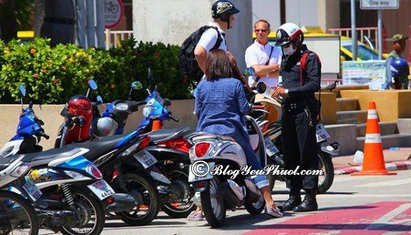 Hướng dẫn đi lại tại Pattaya bằng xe máy: Di chuyển ở Pattaya bằng phương tiện gì thuận tiện, giá rẻ?
