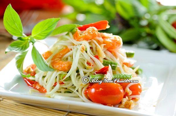 Món ăn truyền thống Thái Lan được yêu thích nhất: Những món đặc sản truyền thống độc đáo ở Thái Lan