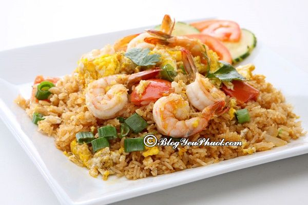 Món ăn ngon của Thái Lan: Món ăn đặc sản truyền thống nổi tiếng ở Thái Lan
