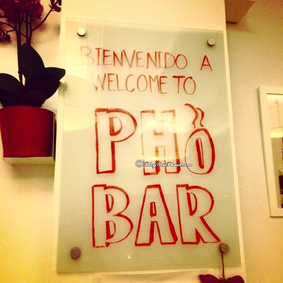 Ăn món Việt ở đâu khi du lịch Barcelona?- Quán Phở Bar: Địa chỉ nhà hàng, quán ăn ngon nổi tiếng ở Barcelona