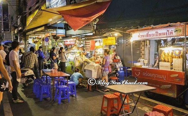 Ăn đặc sản đường phố ở đâu Bangkok? Địa chỉ thưởng thức đặc sản đường phố Bangkok nổi tiếng, giá rẻ