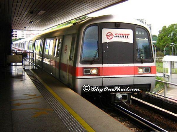 Cách di chuyển bằng MRT tại Singapore: Hướng dẫn đi tàu điện MRT khi du lịch Singapore