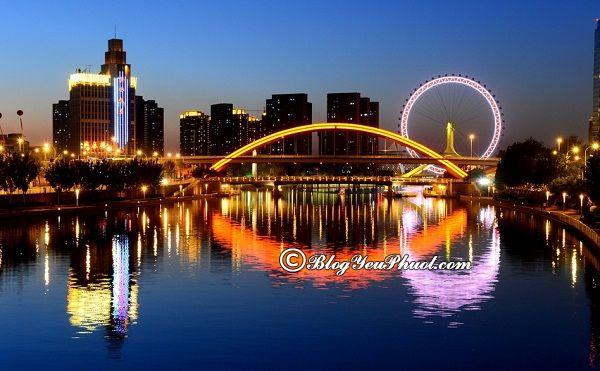 Kinh nghiệm du lịch Thiên Tân tự túc, giá rẻ: Danh lam thắng cảnh đẹp, nổi tiếng ở Thiên Tân
