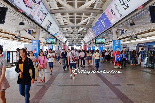 Trạm dừng BTS qua các điểm nổi tiếng ở Bangkok: Kinh nghiệm đi tàu BTS và MRT ở Bangkok