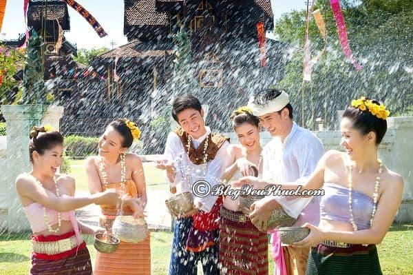 Kinh nghiệm du lịch lễ hội té nước Thái Lan: Hướng dẫn đi tham quan, vui chơi ở Thái Lan mùa lễ hội té nước