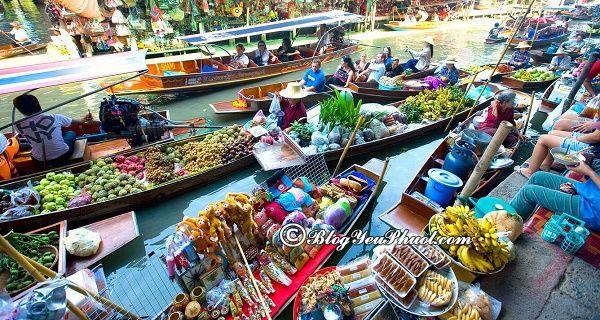 Những khu chợ nổi độc đáo ở gần Bangkok: Nên đi chơi ở chợ nổi nào khi du lịch Bangkok