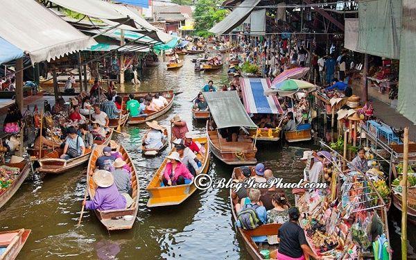 Kinh nghiệm đi chợ nổi ở Bangkok: Du lịch Bangkok nên đi chợ nổi nào?