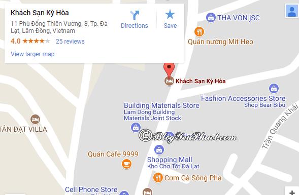 Đánh giá về vị trí của khách sạn Kỳ Hòa Đà Lạt: Khách sạn Kỳ Hòa Đà Lạt ở đâu?