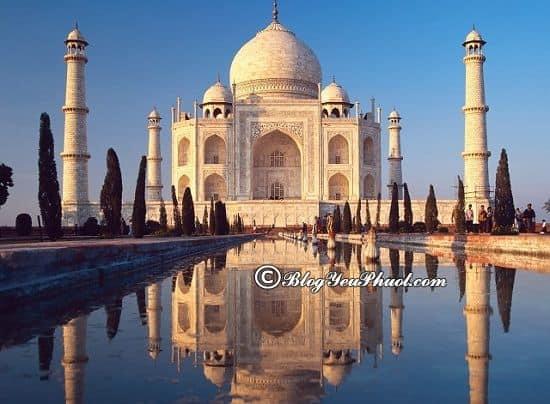 Kinh nghiệm du lịch Ấn Độ tự túc, giá rẻ: Hướng dẫn xin visa, lịch trình tham quan, vui chơi, ăn uống khi đi du lịch Ấn Độ