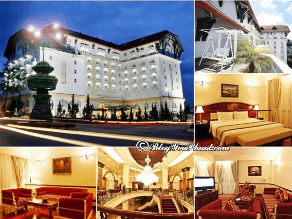 Khách sạn nổi tiếng ở Đà Lạt: Đánh giá 5 khách sạn đẹp, tiện nghi, chất lượng tốt ở Đà Lạt