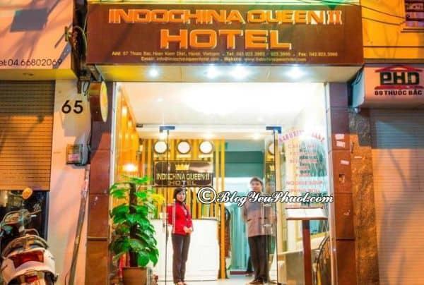 Khách sạn Indochina Queen II Hà Nội có tốt không? Đánh giá chất lượng phục vụ, nhà hàng, vệ sinh khách sạn Đánh giá phòng, vị trí khách sạn Indochina Queen II Hà Nội