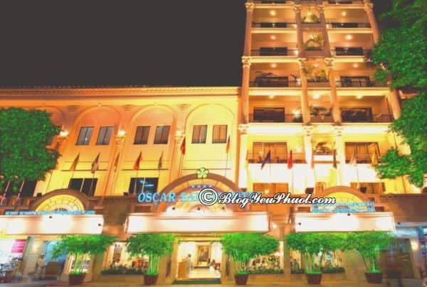 Khách sạn Oscar Sài Gòn có tốt không? Đánh giá tiện nghi, vị trí, chất lượng phục vụ khách sạn Oscar Sài Gòn