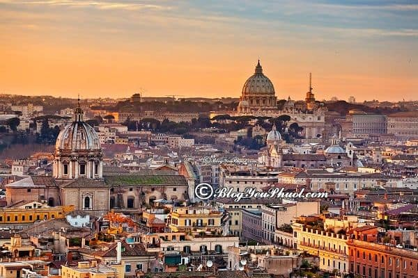 Nên đi Rome vào thời gian nào? Kinh nghiệm du lịch Rome tự túc, giá rẻ