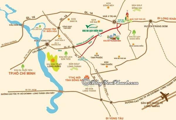 Hướng dẫn đường đi khu du lịch Vườn Xoài, Đồng nai gần nhất: Cách di chuyển và các phương tiện đi tới khu du lịch Vườn Xoài, Đồng Nai