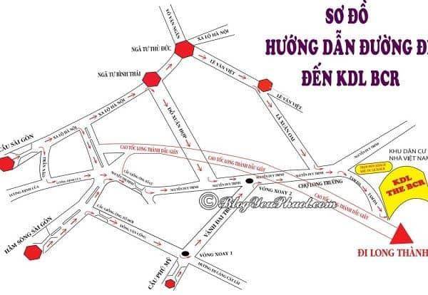 Hướng dẫn đường đi tới khu du lịch BCR nhanh, gần nhất: Bản đồ đường đi khu du lịch BCR Sài Gòn