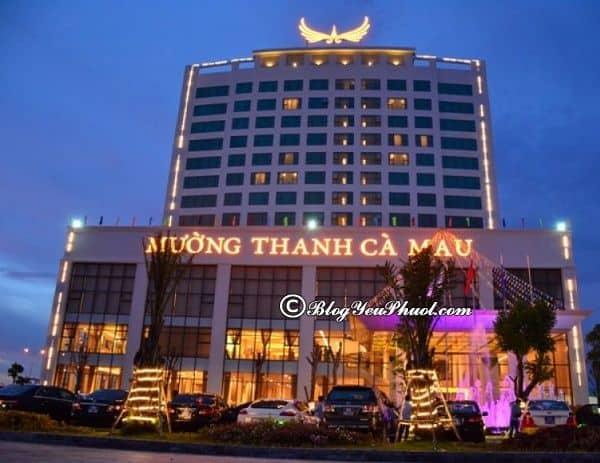 Khách sạn cao cấp, tiện nghi, hiện đại ở Cà Mau sạch đẹp, giá tốt: Nên ở khách sạn nào khi du lịch Cà Mau?