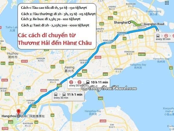 Hướng dẫn cách di chuyển từ Thượng Hải đến Hàng Châu du lịch: Các phương tiện đi du lịch Hàng Châu từ Thượng Hải