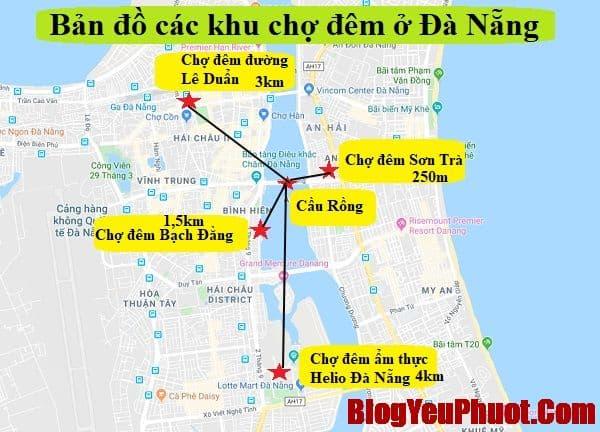Bản đồ các khu chợ đêm ở Đà Nẵng nổi tiếng nhất. Bản đồ du lịch Đà Nẵng tổng hợp